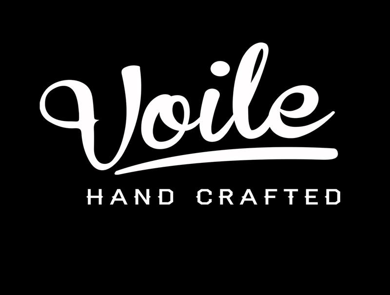VOILE Hand crafted
