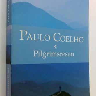 Paulo Coelho. Pilgrimsresan. Шведский язык.