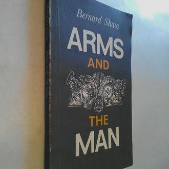 Книга на английском языке. Bernard Shaw. ARMS AND THE MAN.