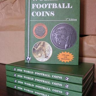 2016 каталог монет мира на тему футбол от автора 3-е издание от автора