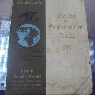 книга Conrad Keller восточноафриканские острова берлин 1898 год №63