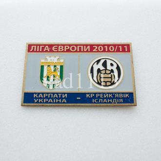 значок футбол Карпаты Львов Украина - ФК Рейкявик Исландия Лига Европы 2010-11