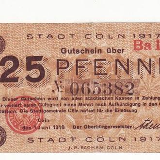 Нотгельд 25 пфеннигов Кельн 1917 Германия