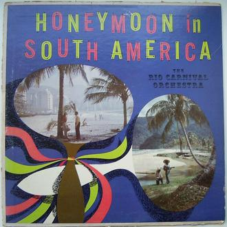 THE RIO CARNIVAL ORCHESTRA  Honeymoon In South America  LP VG/G