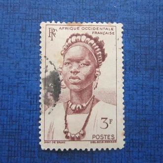 Марка Французская Западная Африка 1947 этнос девушка в национальном наряде гаш