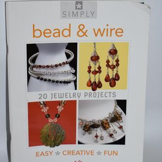 книга simply bead & wire 20 jewelry projects 2006 год 64 страницы винтаж