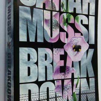 Sarah Mussi. Breakdown.