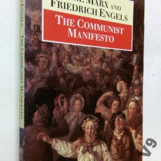 Karl Marx. The Communist Manifesto.