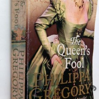 Philippa Gregory. The Queen's Fool. На англ.