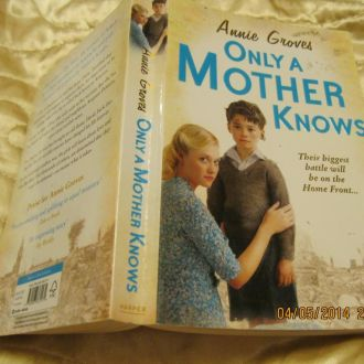 ONLY A MOTHER KNOWSна английском языке книга РОМАН