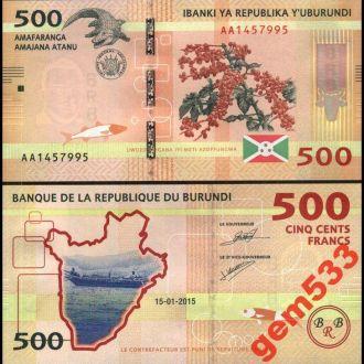 БУРУНДИ 500 франков 2015г. UNC