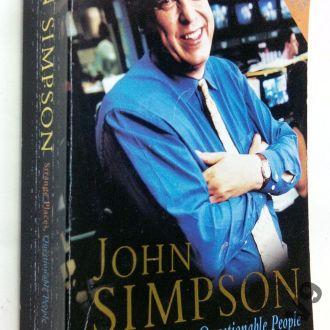 John Simpson. Strange Places, Questionable People.