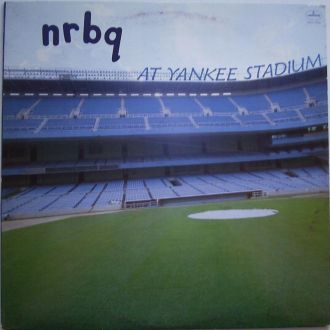 NRBQ    At Yankee Stadium  LP EX(+)
