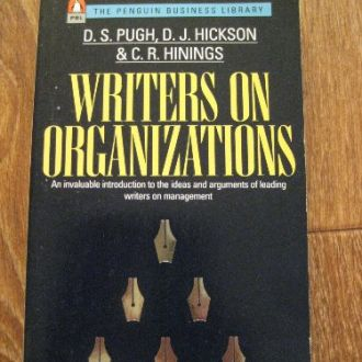 Writers on Organizations (D. Hickson, D. Pugh)