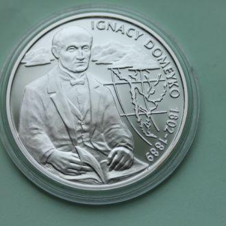 Польша,10 злотых 2007 И. Домейко СЕРЕБРО