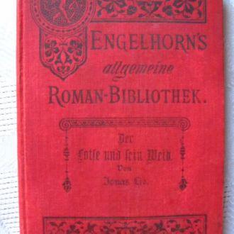 Engelhorn`s allgemeine Roman Bibliothek 1890 .