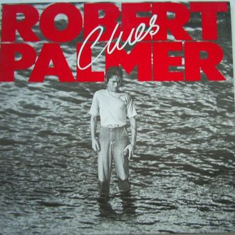ROBERT PALMER  Clues LP EX(-)/EX