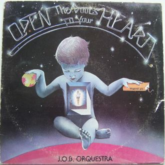 J.O.B. ORQUESTRA  Open The Doors To Your Heart LP