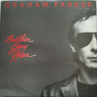 GRAHAM PARKER  Another Grey Area  LP  EX/VG++
