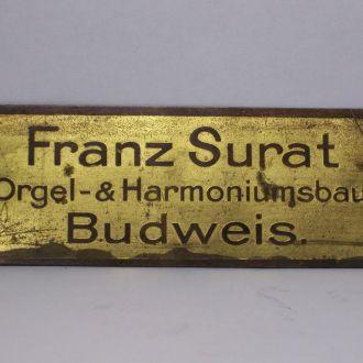 Орган, табличка, бирка Franz Surat, Австрия 1910ые