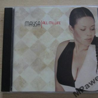 CD Джаз Maysa. All My Life. 2000.