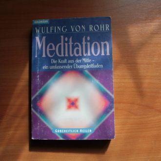 Wulfing Von Rohr - Meditation