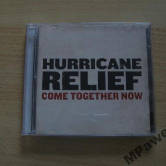 CD Hurricane Relief. Come Together Now. 2CD. 2005.