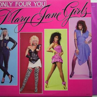 MARY JANE GIRLS Only Four You LP  EX(+)/EX+