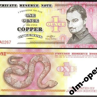 PRN / Унция меди - 1 Ounce of Copper 2013 - UNC