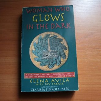 E. Avila, Joy Parker - Woman Who Glows in the Dark