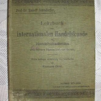 Lehrbuch der internationalen Handelskunde ...1912