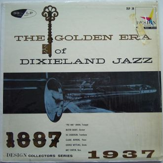 The Golden Era Of Dixieland Jazz : 1887-1937  LP