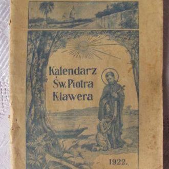 Kalendarz Sw. Piotra Klawera 1922
