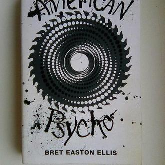 Bret EastonEllis[Эллис Брет] . American Psycho  [ Американский психопат ] .