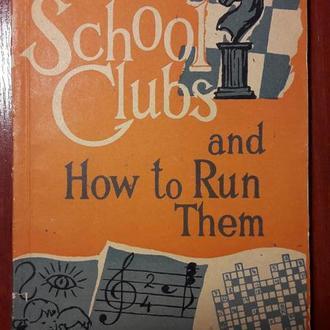 Димент. Сборник материалов для работы в школьных кружках английского языка (School clubs and how to