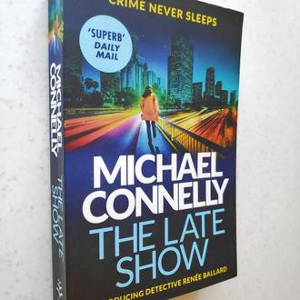 The Late Show. Michael Connelly (Goodreads Author)