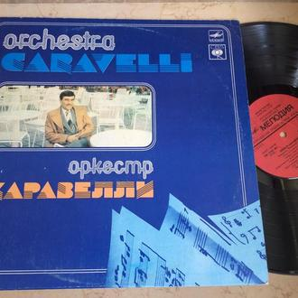 Caravelli  + His Orchestra -  Orchestra Caravelli  ‎– Оркестр Каравелли