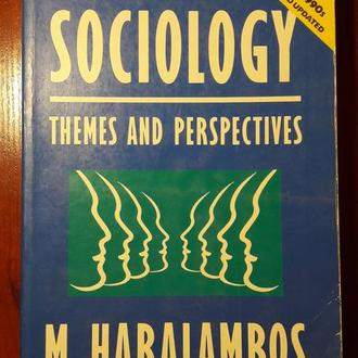 M.Haralambos, M. Holborn. Sociology. Themes and Perspectives (Социология - на английском языке)