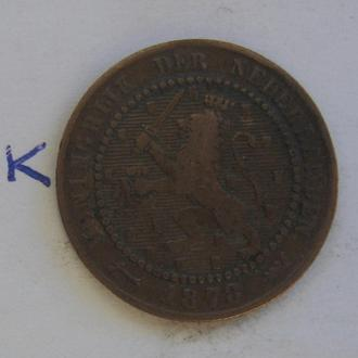 НИДЕРЛАНДЫ, 1 цент 1878 года.