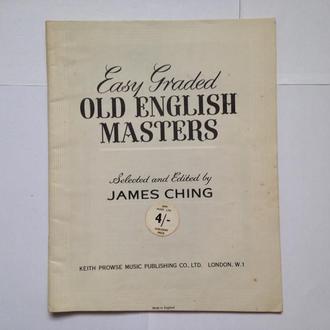Easy Graded Old English Masters, 24 выбранных и отредактированных пьес. Джеймсом Чингом. Англия.