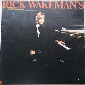 RICK WAKEMAN Rick Wakeman's Criminal Record LP VG++