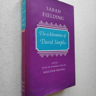 Sarah Fielding. The Adventures of David Simple: 1969 by Oxford University Press.