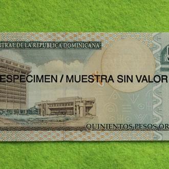 Доминикана 500 песо 2006 ОБРАЗЕЦ UNC