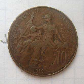 Франция, 10 сантимов 1916 года.