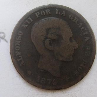 ИСПАНИЯ, 5 сантимов 1879 г. (АЛЬФОНС 12-й).