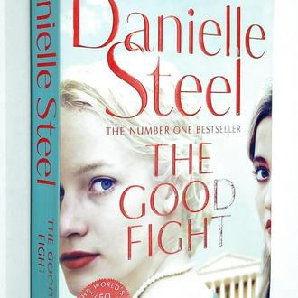 Danielle Steel. The Good Fight
