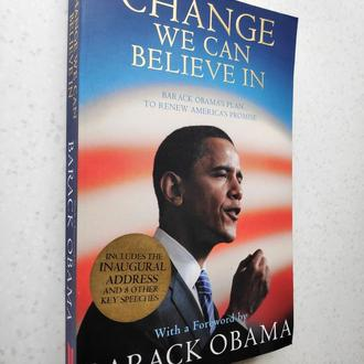 Barack Obama. Change We Can Believe In: