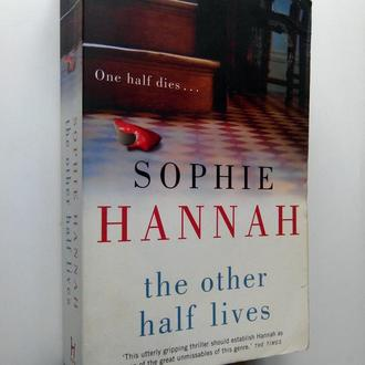 Sophie Hannah. The Other Half Lives.