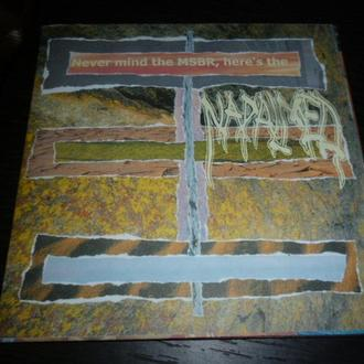 CD Napalmed ‎– Never Mind The MSBR, Here's The Napalmed (NOISE!)