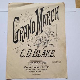 Старые Ноты 30 тых годов  Англия.  C. D. Blake: Большой марш фортепианный дуэт.